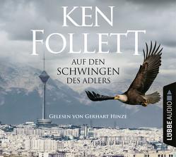 Auf den Schwingen des Adlers von Follett,  Ken, Hinze,  Gerhart