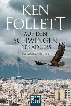 Auf den Schwingen des Adlers von Conrad,  Gabriele, Follett,  Ken, Rost,  Christel