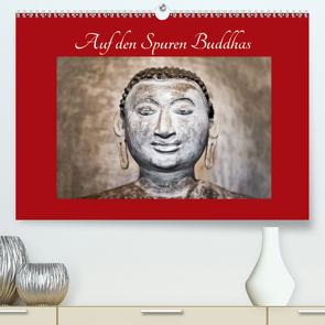 Auf den Spuren Buddhas (Premium, hochwertiger DIN A2 Wandkalender 2020, Kunstdruck in Hochglanz) von Knobloch,  Victoria