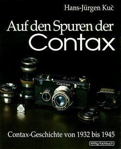 Auf den Spuren der Contax. Band I von Kuc,  Hans-Jürgen