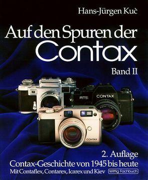 Auf den Spuren der Contax, Band II. Zweite Auflage. von Kuc,  Hans-Jürgen