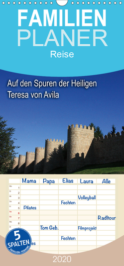 Auf den Spuren der Heilige Teresa von Avila – Familienplaner hoch (Wandkalender 2020 , 21 cm x 45 cm, hoch) von Wilson und Reisenegger GbR,  Kunstmotivation