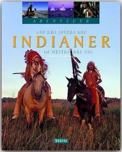 Auf den Spuren der Indianer im Westen der USA von Heeb,  Christian, Jeier,  Thomas
