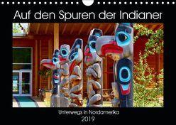Auf den Spuren der Indianer – Unterwegs in Nordamerika (Wandkalender 2019 DIN A4 quer) von Anders,  Holm