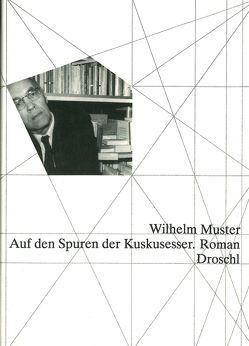 Auf den Spuren der Kuskusesser von Muster,  Wilhelm