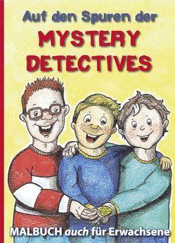 Auf den Spuren der Mystery Detectives von Jud,  Sandy, May,  Ina