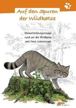 Auf den Spuren der Wildkatze von Beltz,  Julia, Schreiner,  Jutta, Stevens,  Alexandra, Venske,  Stefanie, Zürrlein,  Vanessa