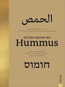 Auf den Spuren des Hummus von Alexander,  Dan, Ickler,  Ingrid, Peli-Bronshtein,  Orly, Rosenthal,  Ariel