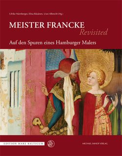 Auf den Spuren eines Hamburger Malers Meister Francke von Albrecht,  Uwe, Nürnberger,  Ulrike, Räsänen,  Elina
