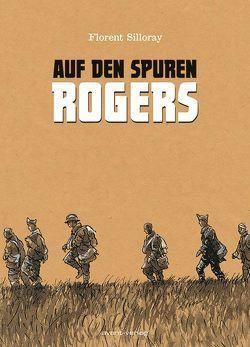 Auf den Spuren Rogers von Silloray,  Florent, Ulrich,  Johann