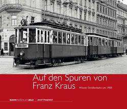 Auf den Spuren von Franz Kraus von Pospichal,  Josef