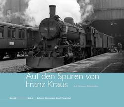 Auf den Spuren von Franz Kraus von Blieberger,  Johann, Pospichal,  Josef