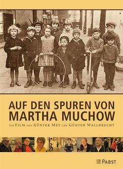 Auf den Spuren von Martha Muchow von Mey,  Günter, Wallbrecht,  Günter