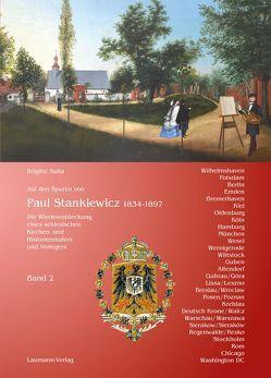 Auf den Spuren von Paul Stankiewicz (1834-1897), Band 2 von Bulla,  Brigitte