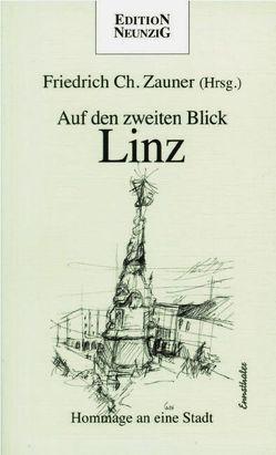 Auf den zweiten Blick – Linz von Zauner,  Friedrich Ch.