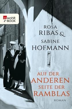 Auf der anderen Seite der Ramblas von Hofmann,  Sabine, Ribas,  Rosa