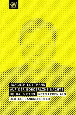Auf der Borderline nachts um halb eins von Lottmann,  Joachim