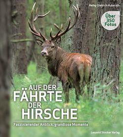 Auf der Fährte der Hirsche von Hubatsch,  Heinz-Dietrich