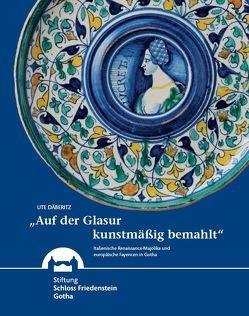 """""""Auf der Glasur kunstmäßig bemahlt"""" von Däberitz,  Ute"""