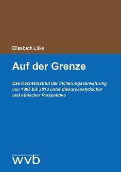 Auf der Grenze von Lüke,  Elisabeth