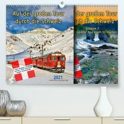 Auf der großen Tour durch die Schweiz, Etappe 1, Appenzell zum Genfer See (Premium, hochwertiger DIN A2 Wandkalender 2021, Kunstdruck in Hochglanz) von Roder,  Peter