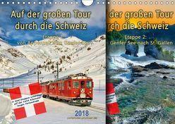 Auf der großen Tour durch die Schweiz, Etappe 1, Appenzell zum Genfer See (Wandkalender 2018 DIN A4 quer) von Roder,  Peter