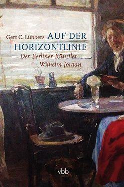 Auf der Horizontlinie von Jordan,  Ulrich, Lübbers,  Gert C.