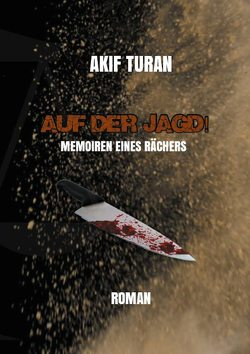 Auf der Jagd! von Turan,  Akif