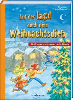 Auf der Jagd nach dem Weihnachtsdieb von Möller,  Silvia, Tophoven,  Manfred