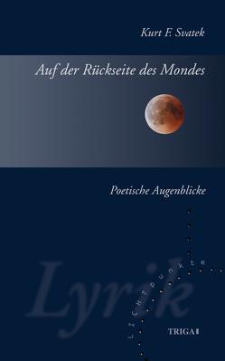 Auf der Rückseite des Mondes von Svatek,  Kurt F.