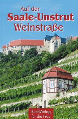 Auf der Saale-Unstrut-Weinstraße von Führ,  Wieland