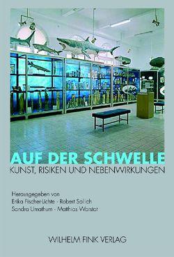 Auf der Schwelle von Fischer-Lichte,  Erika, Sollich,  Robert, Umathum,  Sandra, Warstat,  Matthias