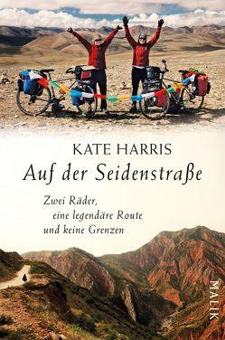Auf der Seidenstraße von Harris,  Kate, Zeltner,  Henriette