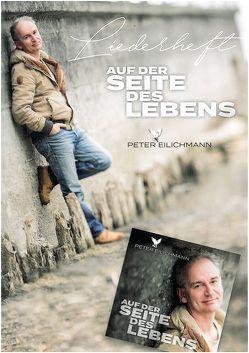 Auf der Seite des Lebens von Eilichmann,  Peter