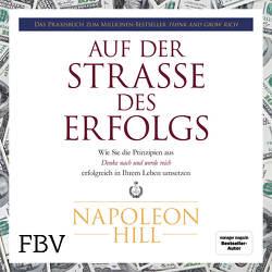 Auf der Straße des Erfolgs von Hill,  Napoleon, Lehnen,  Stefan