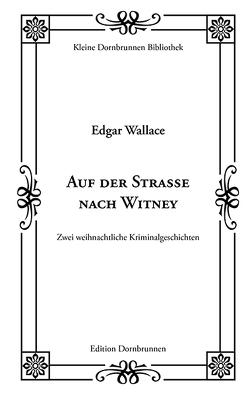 Auf der Straße nach Witney von Richert,  Meiko, Schulz,  Sven-Roger, Wallace,  Edgar