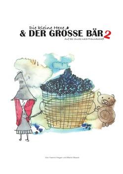 Auf der Suche / Die kleine Hexe und der große Bär 2 von Hagen,  Yasmin, Maack,  Martin