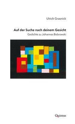 Auf der Suche nach deinem Gesicht von Ulrich,  Grasnick