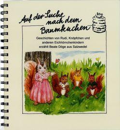 Auf der Suche nach dem Baumkuchen von Döge,  Beate, Kruse,  Nicole, Scholz,  Roswitha