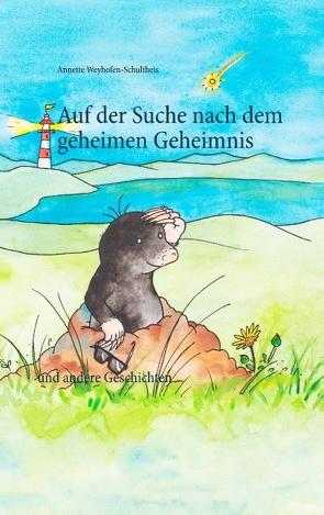 Auf der Suche nach dem geheimen Geheimnis von Szàsz,  Ilka, Weyhofen-Schultheis,  Annette