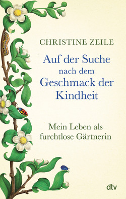 Auf der Suche nach dem Geschmack der Kindheit von Zeile,  Christine