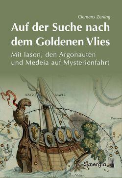 Auf der Suche nach dem goldenen Vlies von Zerling,  Clemens