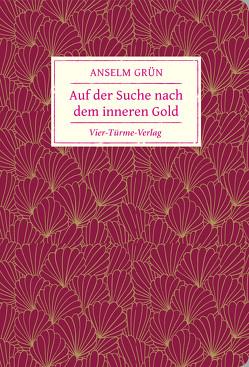 Auf der Suche nach dem inneren Gold von Grün,  Anselm