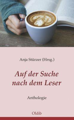 Auf der Suche nach dem Leser von Stürzer,  Anja