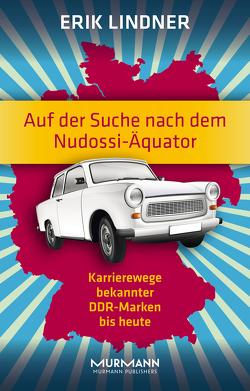 Auf der Suche nach dem Nudossi-Äquator von Lindner,  Erik