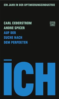 Auf der Suche nach dem perfekten Ich von Cederström,  Carl, Hofmann,  Norbert, Spicer,  André