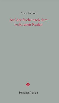 Auf der Suche nach dem verlorenen Realen von Badiou,  Alain, Engelmann,  Peter, Maercker,  Paul
