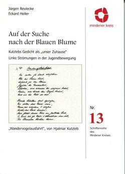 Auf der Suche nach der Blauen Blume von Reulecke,  Jürgen