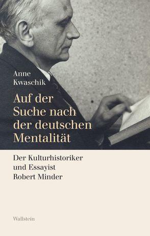 Auf der Suche nach der deutschen Mentalität von Kwaschik,  Anne