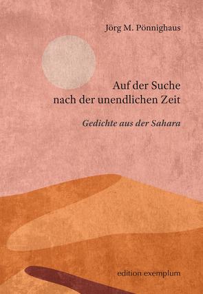 Auf der Suche nach der unendlichen Zeit von Pönnighaus,  Jörg M.